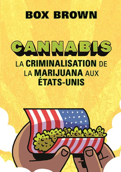 CANNABIS-LA CRIMINALISATION DE LA MARIJUANA AUX ETATS-UNIS BROWN BOX PASTEQUE